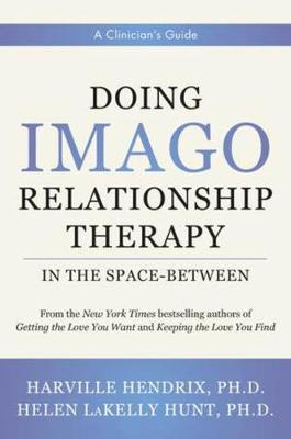 Doing Imago Relationship Therapy in the Space-Between
