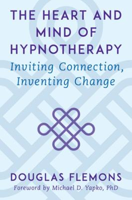 The Heart and Mind of Hypnotherapy
