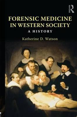 Forensic Medicine in Western Society