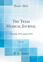 The Texas Medical Journal, Vol. 27