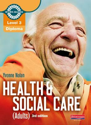 Level 3 Health and Social Care (Adults) Diploma: Candidate Book