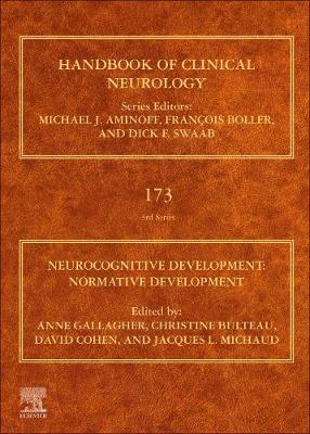Neurocognitive Development: Normative Development: Volume 173
