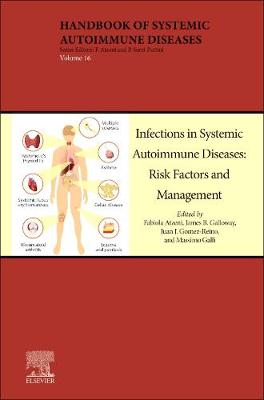 Infections in Systemic Autoimmune Diseases: Risk Factors and Management: Volume 16