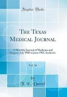 The Texas Medical Journal, Vol. 16