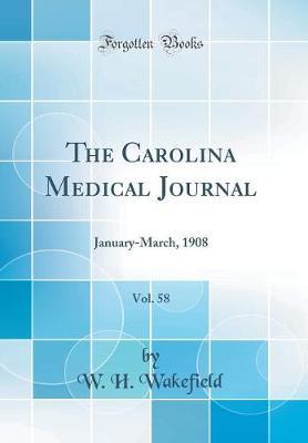 The Carolina Medical Journal, Vol. 58