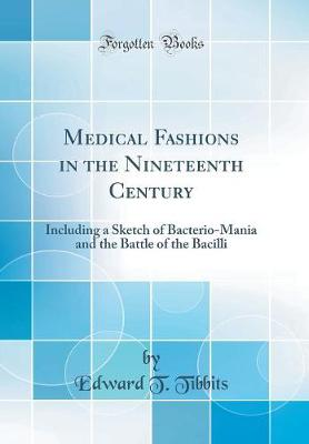 Medical Fashions in the Nineteenth Century