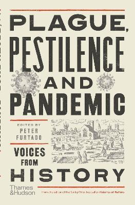 Plague, Pestilence and Pandemic