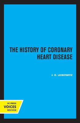 The History of Coronary Heart Disease