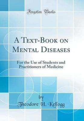 A Text-Book on Mental Diseases