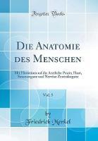 Die Anatomie Des Menschen, Vol. 5