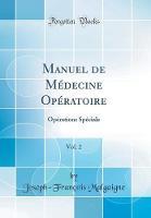 Manuel de M decine Op ratoire, Vol. 2