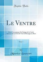 Le Ventre, Vol. 1
