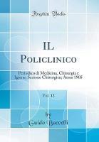Il Policlinico, Vol. 12