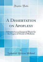 A Dissertation on Apoplexy