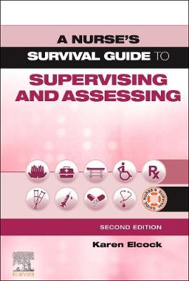 A Nurse's Survival Guide to Supervising and Assessing