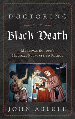 Doctoring the Black Death
