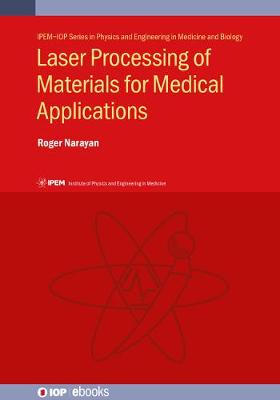 Laser Processing of Materials for Medical Applications