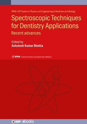 Spectroscopic Techniques for Dentistry Applications