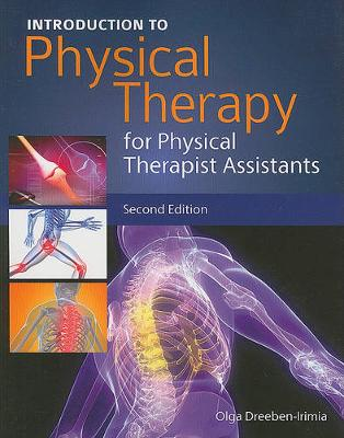 Introduction To Physical Therapy For Physical Therapist Assistants
