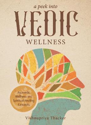 A Peek into Vedic Wellness