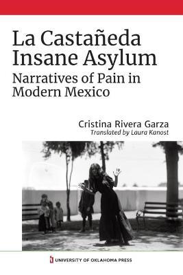 La Castaneda Insane Asylum