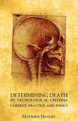 Determining Death by Neurological Criteria