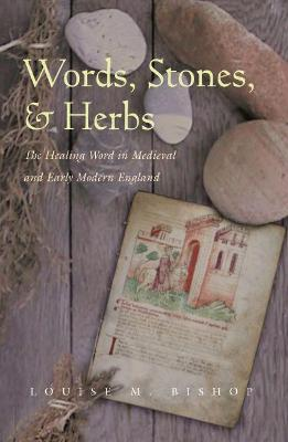 Words, Stones, and Herbs