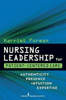 Nursing Leadership for Patient-centered Care