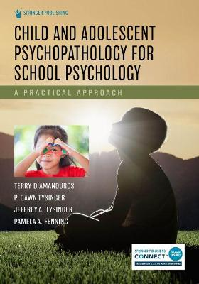 Child and Adolescent Psychopathology for School Psychology