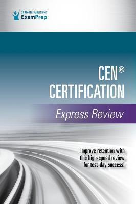 CEN (R) Certification Express Review