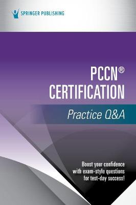 PCCN (R) Certification Practice Q&A
