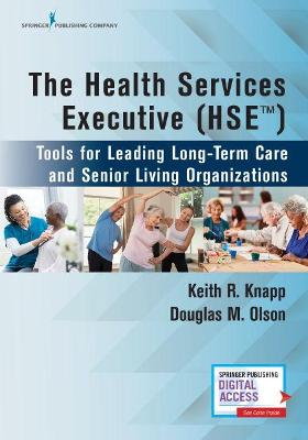 The Health Services Executive (HSE)