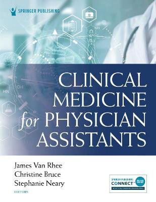 Clinical Medicine for Physician Assistants