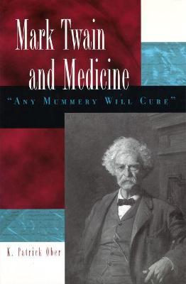 Mark Twain and Medicine