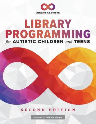 Library Programming for Autistic Children and Teens