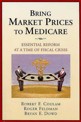 Bring Market Prices to Medicare