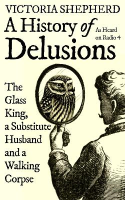 A History of Delusions