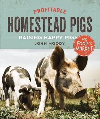 Profitable Homestead Pigs