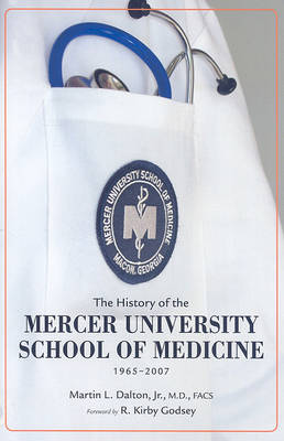 The History of the Mercer University School of Medicine
