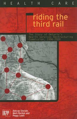 Riding the Third Rail