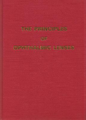 The Principles of Ophthalmic Lenses 2021