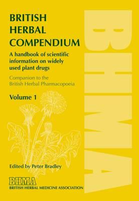British Herbal Compendium: v. 1