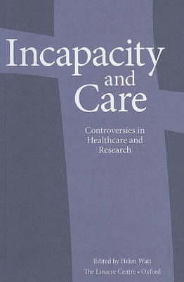 Incapacity and Care