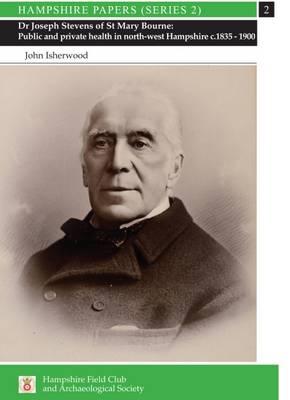 Dr Joseph Stevens of St Mary Bourne