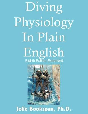 Diving Physiology In Plain English