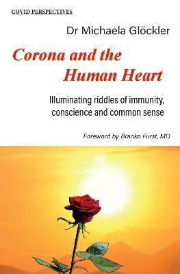 Corona and the Human Heart