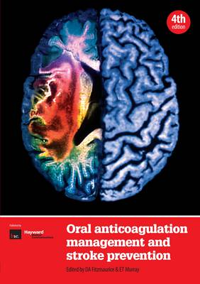 Oral Anticoagulation Management and Stroke Prevention