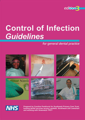 Control of Infection Guidelines for General Dental Practice