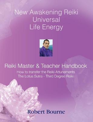 Reiki Master and Teacher Handbook