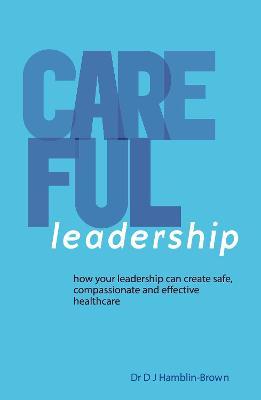 CAREFUL Leadership